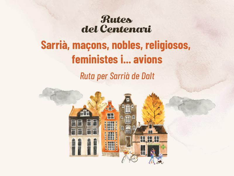 Sarrià, maçons, nobles, religiosos, feministes i... avions