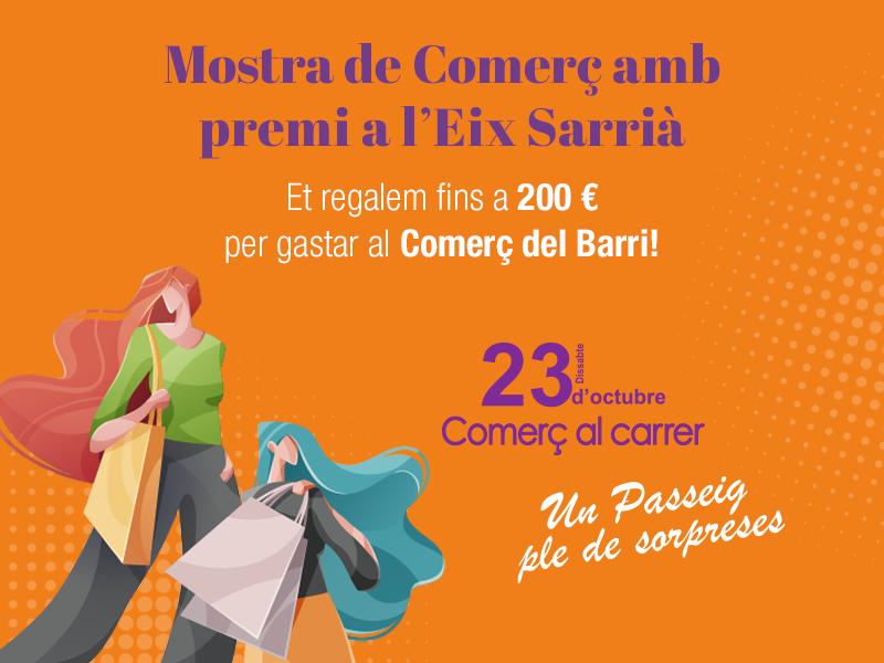 Visita la Mostra de Comerç de Sarrià i guanya 200€ per gastar a les botigues del barri